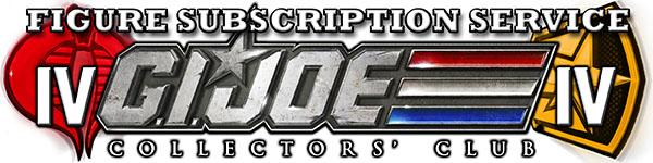 G.I. Joe Collectors' Club FSS 4.0 Subscription Opens