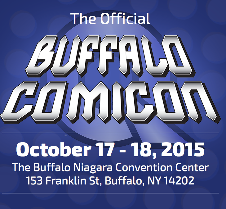 Buffalo Comic-Con Takes Place This Weekend – October 17th-18th