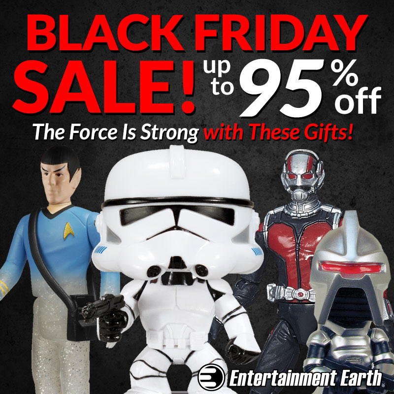 Entertainment Earth Launches Black Friday Sale – Up To 95% Off