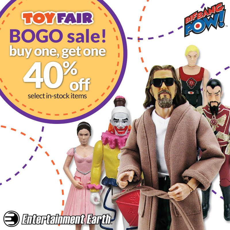 Entertainment Earth: Bif Bang Pow! Toy Fair Special – Buy One, Get One 40% Off