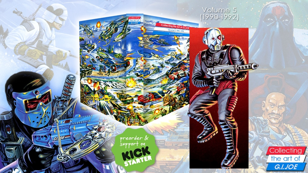 3D Joes Presents Collecting The Art Of G.I. Joe Volume 5 – New Kickstarter Launches