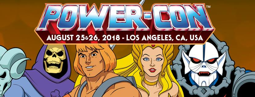ToyHypeUSA To Attend Power-Con 2018 – The Official Masters Of The Universe Convention