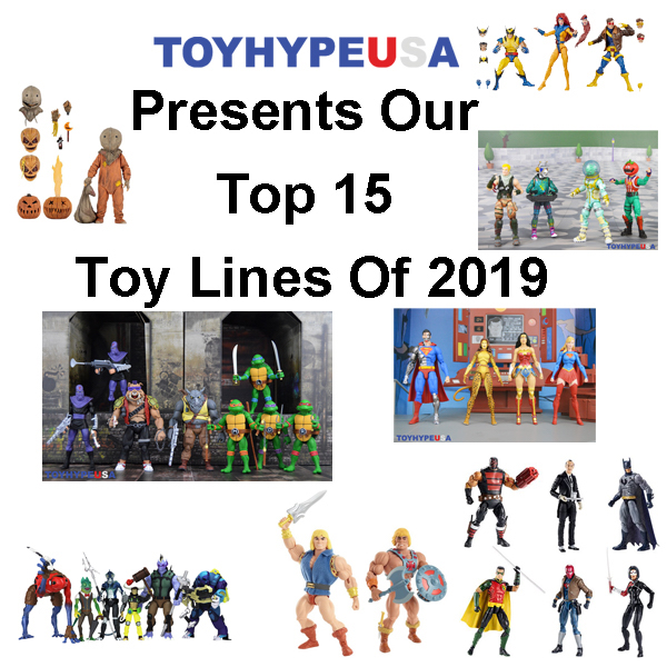 ToyHypeUSA Presents Our Top 15 Toy Lines Of 2019