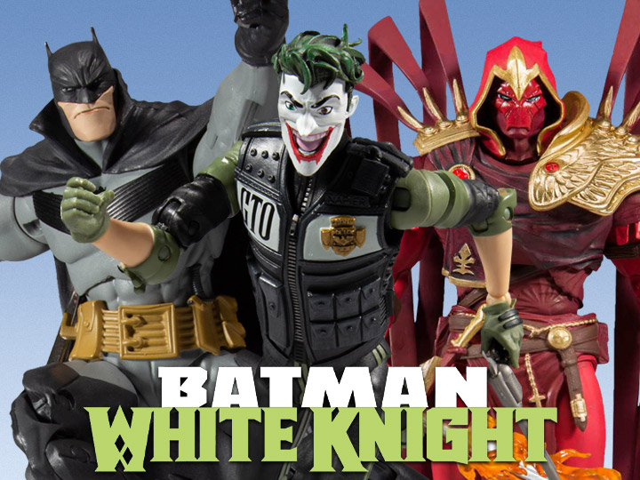 McFarlane Toys – DC Multiverse Batman: White Knight Figures Pre-Orders