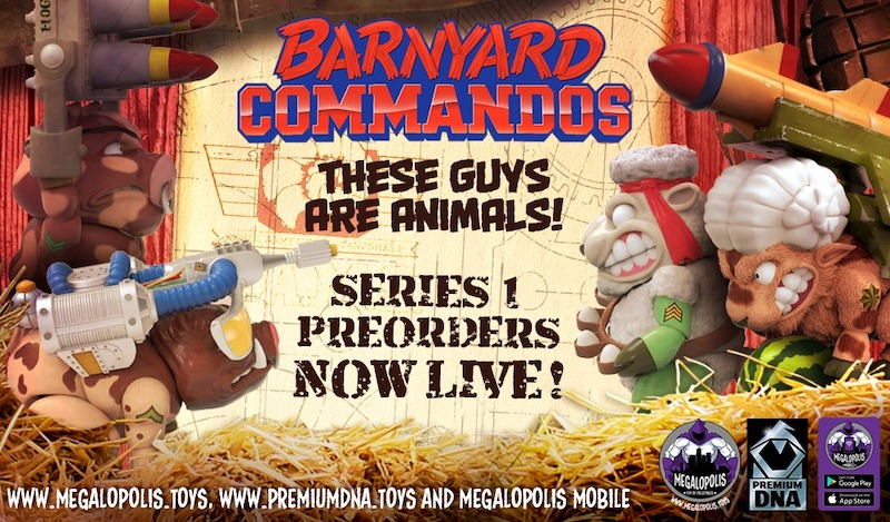 Megalopolis: City of Collectibles – Barnyard Commandos Pre-Orders Are Live